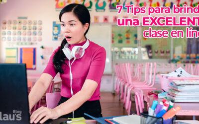 7 Tips para brindar una excelente clase en línea
